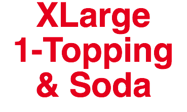 XLarge 1-Topping & Soda